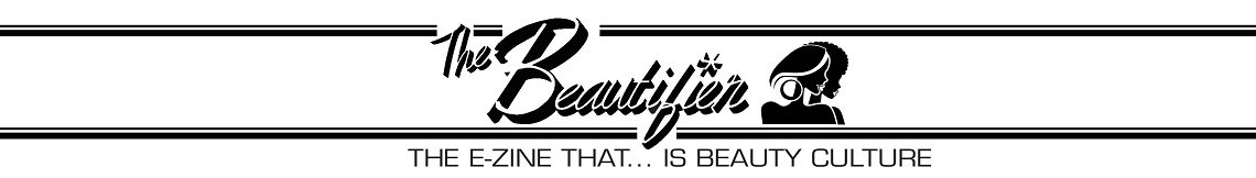 The Beautifier|The e-zine that is…beauty culture